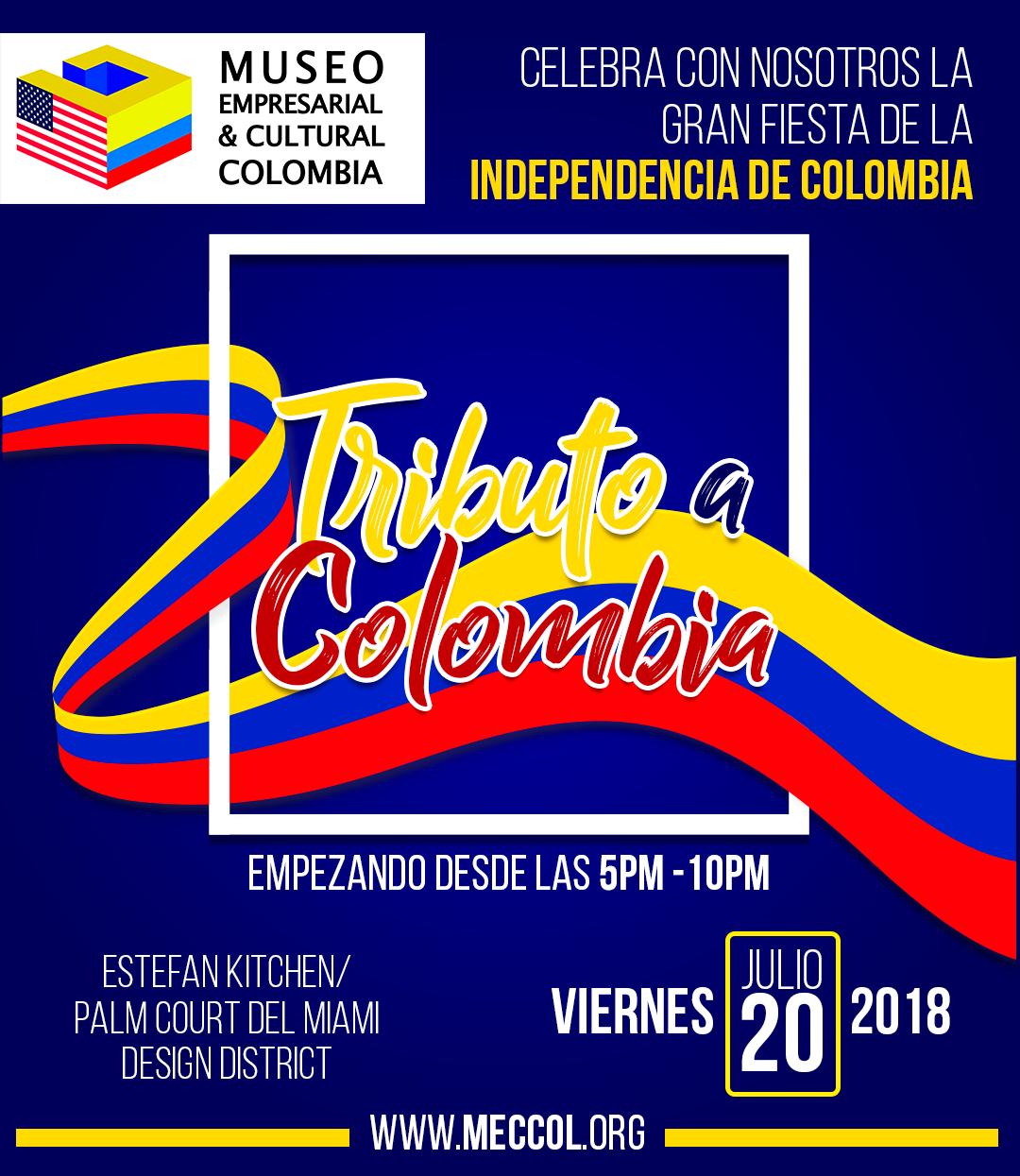 """MUSEO EMPRESARIAL Y CULTURAL COLOMBIA, RESTAURANTE ESTEFAN KITCHEN Y EL MIAMI DESIGN DISTRICT PRESENTAN: """"TRIBUTO A COLOMBIA"""" PARA CELEBRAR LA FIESTA DE LA INDEPENDENCIA"""